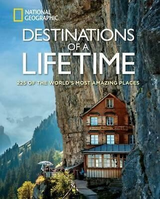 NEW Destinations of A Lifetime By National Geographic Hardcover Free Shipping