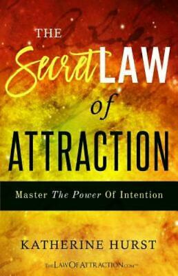 The Secret Law of Attraction: Master the Power of Intention, Brand New, Free ...