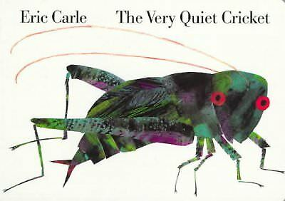 Very Quiet Cricket, Hardcover by Carle, Eric