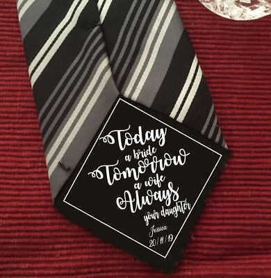 Today a Bride, Tomorrow a wife Father of the Bride iron on Wedding Tie Patch