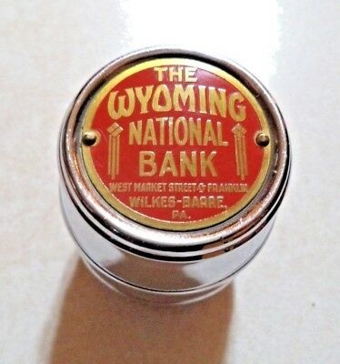Chicago Thrift Co. chrome barrel  bank w/ Key Wyoming Nat. Bank Wilkes-Barre, PA
