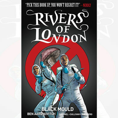 Rivers of London Volume 3: Black Mould Book By Ben Aaronovitch