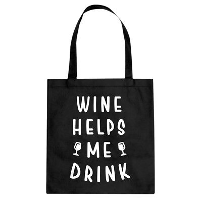 Tote Wine Helps Me Drink Canvas Shopping Bag #3569