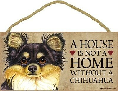 A House Is Not A Home Without A Chihuahua Tan and Black wood dog sign plaque *