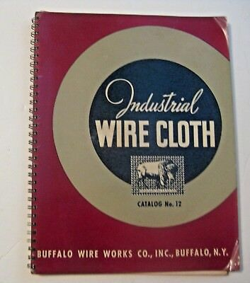 Vintage 1944 Buffalo Wire Works Industrial Wire Cloth Advertising Mining Catalog