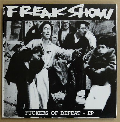 Freakshow - Fuckers of Defeat 7""