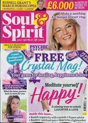 Soul & Spirit Magazine March 2018 With Free Crystal Mag ~ New ~