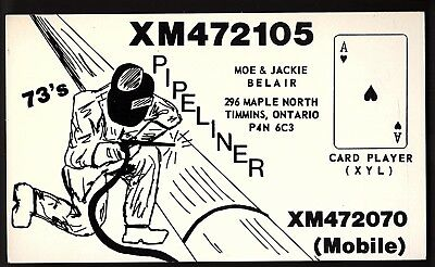 """QSL QSO RADIO CARD """"Pipeliner"""", Timmins, ON Canada (Q730)"""
