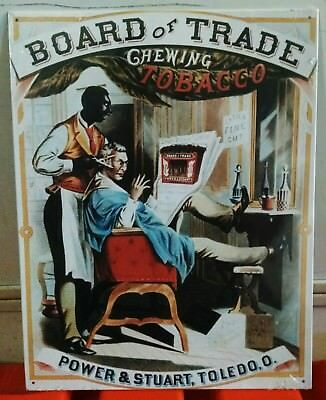 Board of Trade Chewing Tobacco Barber Shop Vintage metal Sign date 1993 ONE ONLY