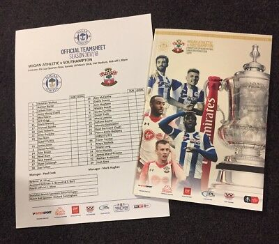 Wigan Athletic v Southampton 18.3.18 FA Cup 1/4 Final Programme & Teamsheet