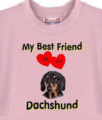 Dog T Shirt - My  Best Friend Dachshund - Adopt Rescue  # 32