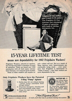 1962 Frigidaire Washer: 15 Year Lifetime Test Vintage Print Ad