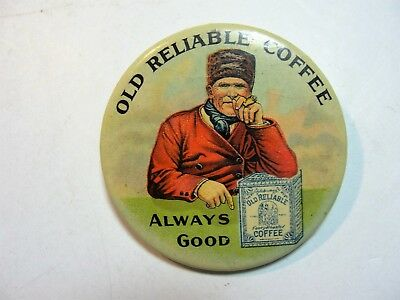 Vintage Celluloid Pocket Mirror Advertising  Old Reliable Coffee