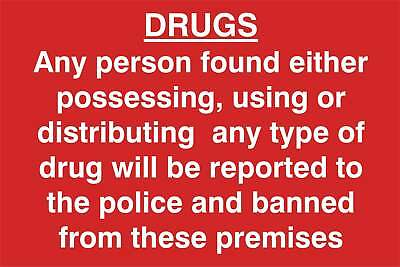 Drugs. Any person found possessing, using …. Sign, Self Adhesive Vinyl