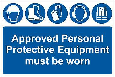 Approved personal protective equipment must be worn Sign, Self Adhesive Vinyl