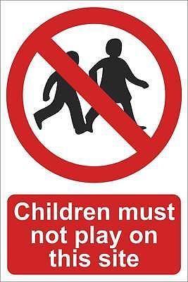 Children must not play here Sign, Self Adhesive Vinyl, 1mm PVC, 5mm Correx Board