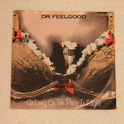 "Dr.feelgood - As Long As The Price Is Right - Single 7"" Sammlungsauflösung Top !"