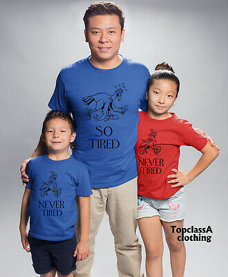 So Tired and Never tired Father Mommy Son Daughter Fun Family Matching T shirts