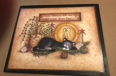 EVEN SOMEONE 9 LIVES NEEDS DOWN TIME wood Cats kitten willow tree cat decor sign