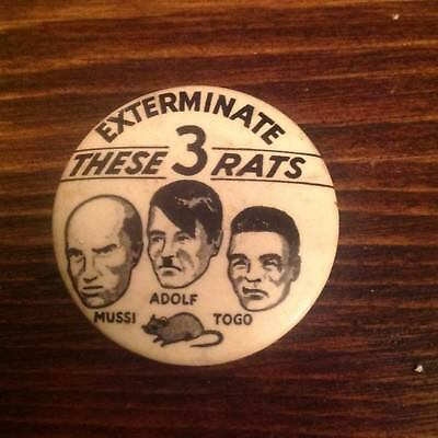 Old WWII Exterminate These 3 Rats Pinback Hitler Togo Mussolini Home Front Pin
