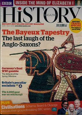 Bbc History Magazine Issue March 2018 ~ The Bayeux Tapestry ~ Travel Special ~