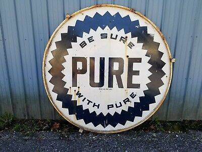 """Vtg. Pure Oil Sign! """"Be Sure With Pure""""..6FT Round! W/Mounting Ring! Gas.Oil."""