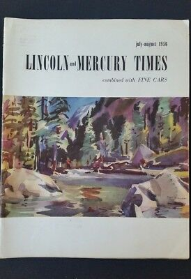 Lincoln - Mercury Times Magazine July - August  1956