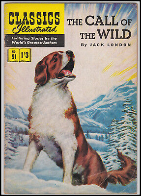 Vintage British Classics Illustrated - THE CALL OF THE WILD/LONDON No. 91  1/3