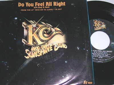 "7"" - KC & The Sunshine Band Do you feel all right & I will love you - US # 5710"