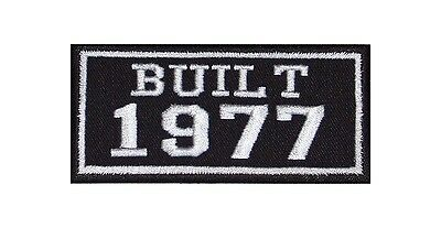 Built 1977 Biker Patches Year of Birth Construction Number Motorcycle MC Badge