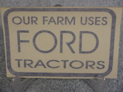 Our Farm Uses Ford Tractors  Sticker