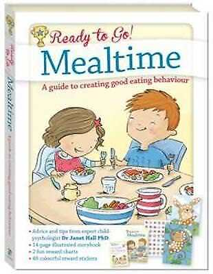 Ready to Go! Mealtime: A guide to creating good eating behavior by Hinkler