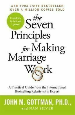 NEW The Seven Principles For Making Marriage Work By John Gottman, Ph.D.