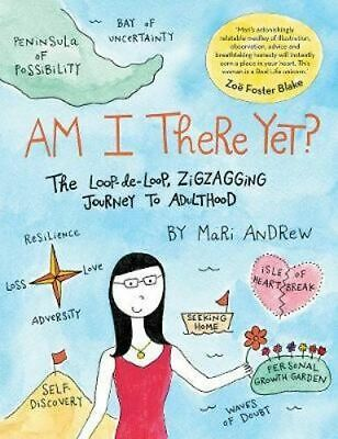 NEW Am I There Yet? By Mari Andrew Hardcover Free Shipping
