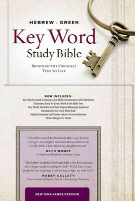 Hebrew-Greek Key Word Study Bible : New King James Version, Key Insights into...