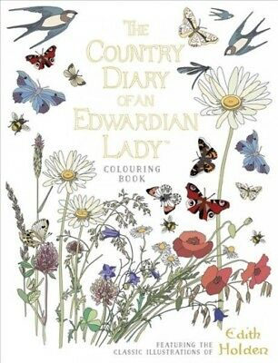 Country Diary of an Edwardian Lady Colouring Book, Paperback by Holden, Edith...