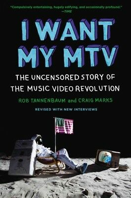 I Want My MTV : The Uncensored Story of the Music Video Revolution, Paperback...