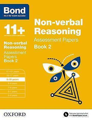 Bond 11+: Non-verbal Reasoning Assessment Papers 9-10 years Book 2 9780192740250