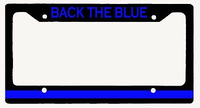 L@@K! Back the Blue - Thin Blue Line - License Plate Frame Support the Police