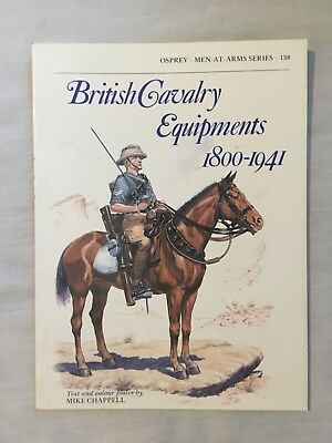 Osprey Men At Arms 138 : British Cavalry Equipments 1800-1941 by Mike Chappell
