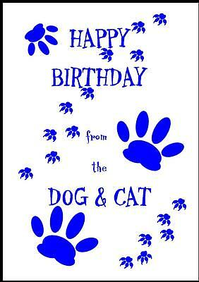 Novelty Happy Birthday Greeting Card From The Dog & Cat - 1B - Own Design