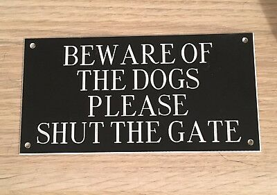 Beware Of The Dogs Sign X2
