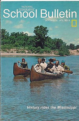 national geographic-SCHOOL BULLETIN-oct 15,1973-HISTORY RIDES THE MISSISSIPPI.