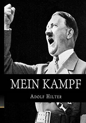 Mein Kampf The Original, Accurate, and Complete English translation