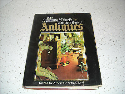 "1972 Reference ""The Spinning Wheel's Complete Book of Antiques"" by Albert Revi"