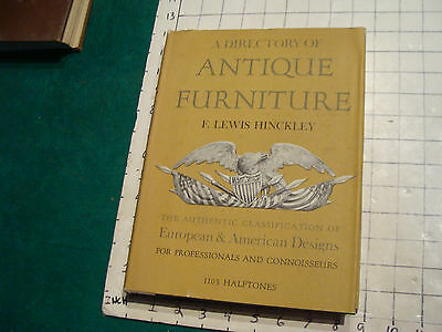 vintage book: A Directory of ANTIQUE FURNITURE by F Lewis Hinckley 1103 halftone