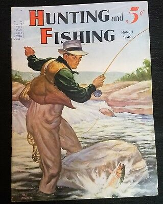 VINTAGE  Hunting And Fishing Magazine, March 1940, Nash Auto ad, VG+ condition
