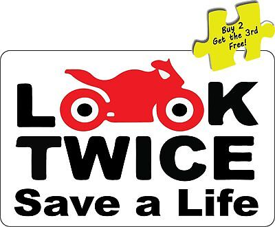 Look Twice Save a Life Motor Cycles Decal Sticker # 396