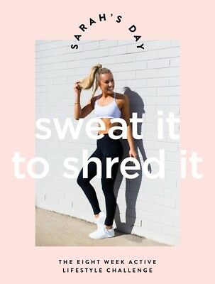 Sarah's Day 'Sweat It to Shred It' Workout Guide