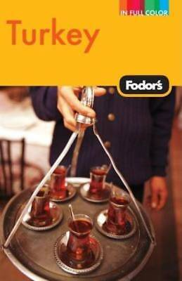 Fodor's Turkey, 7th Edition (Full-color Travel Guide) by Fodor's